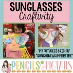 Sunglasses Craftivity – My Future is so Bright I Need Shades!