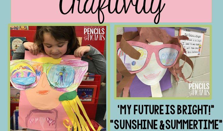 Sunglasses Craftivity – My Future is so Bright I Need Shades!